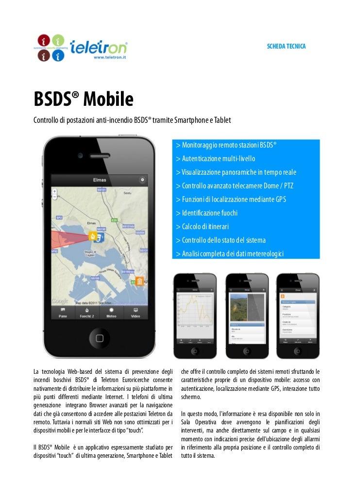SCHEDA TECNICABSDS® MobileControllo di postazioni anti-incendio BSDS® tramite Smartphone e Tablet                         ...