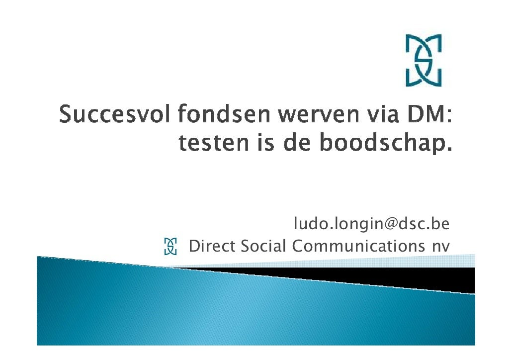 ludo.longin@dsc.be Direct Social Communications nv