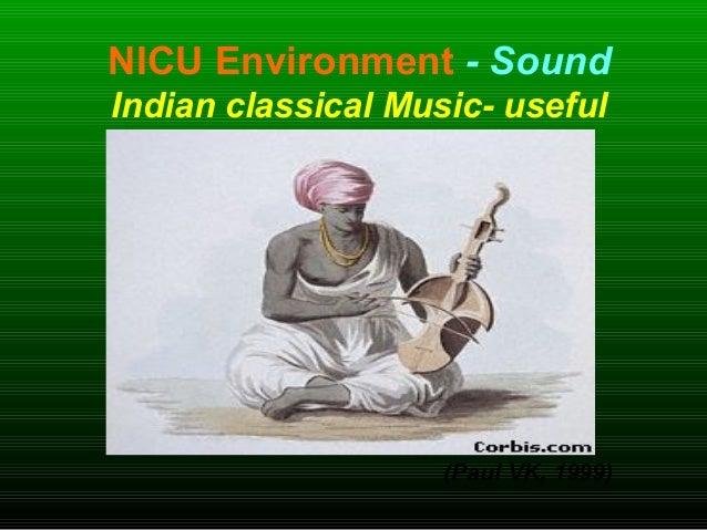 NICU Environment - Sound Indian classical Music- useful (Paul VK, 1999)