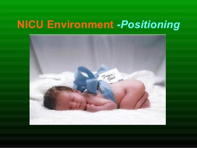 NICU Environment -Positioning