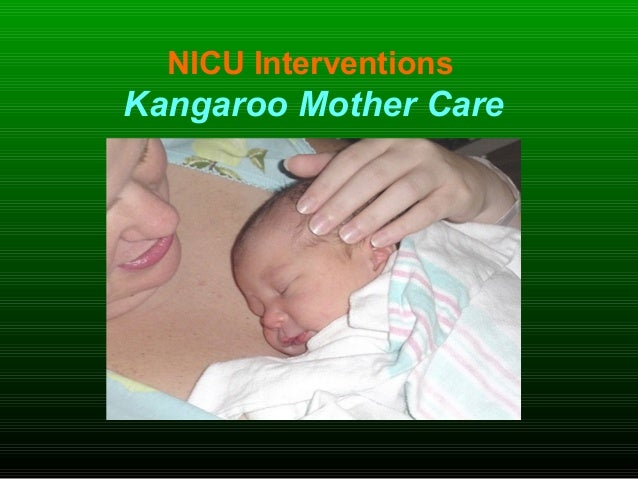 NICU Interventions Kangaroo Mother Care