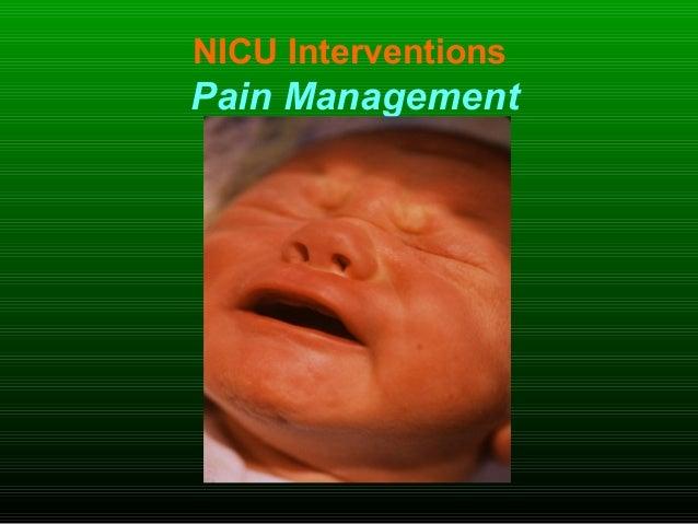 NICU Interventions Pain Management