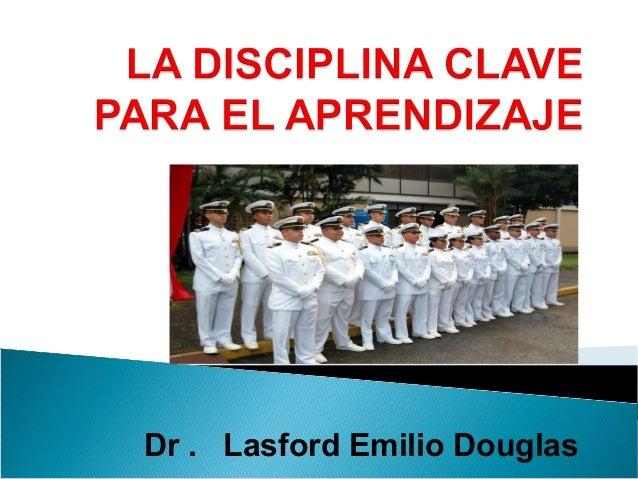 Dr . Lasford Emilio Douglas