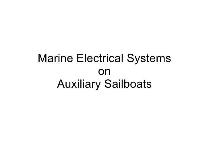 Marine Electrical Systems on Auxiliary Sailboats