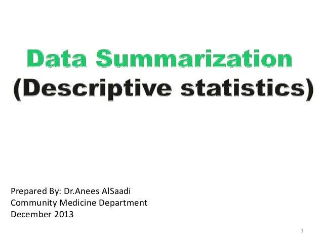 Prepared By: Dr.Anees AlSaadi Community Medicine Department December 2013 1