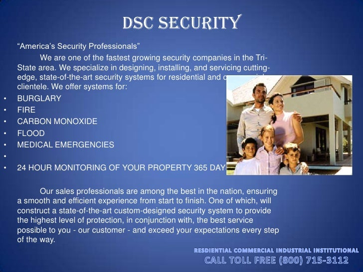 """DSC Security<br />""""America's Security Professionals"""" <br />We are one of the fastest growing security companies in the T..."""
