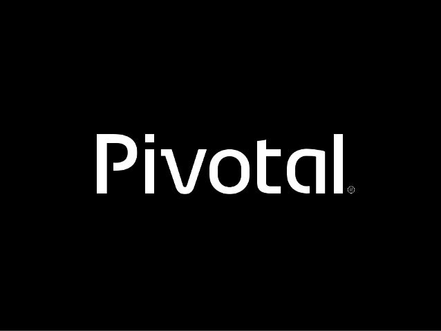 1© 2015 Pivotal Software, Inc. All rights reserved.