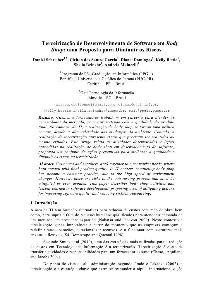 Terceirização de Desenvolvimento de Software em Body         Shop: uma Proposta para Diminuir os Riscos Daniel Schreiber1,...
