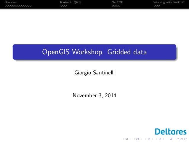 DSD-INT 2014 - OpenGIS Workshop - Gridded data, Giorgio
