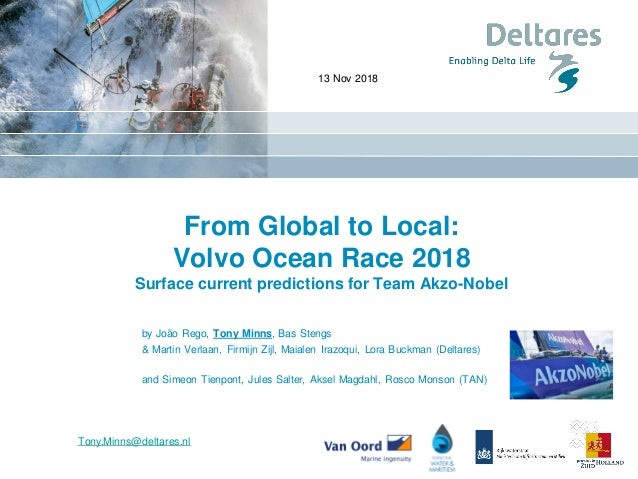 From Global to Local: Volvo Ocean Race 2018 Surface current predictions for Team Akzo-Nobel by João Rego, Tony Minns, Bas ...
