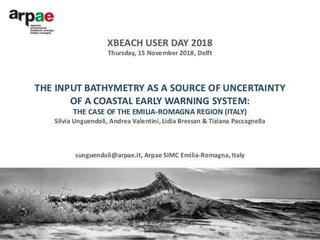 THE INPUT BATHYMETRY AS A SOURCE OF UNCERTAINTY OF A COASTAL EARLY WARNING SYSTEM: THE CASE OF THE EMILIA-ROMAGNA REGION (...