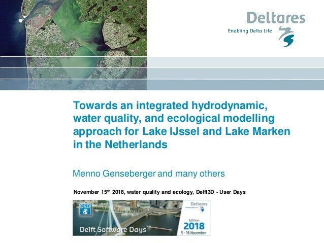 Towards an integrated hydrodynamic, water quality, and ecological modelling approach for Lake IJssel and Lake Marken in th...