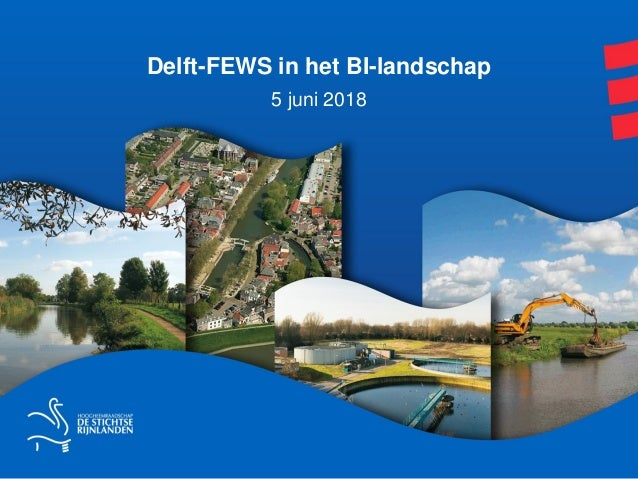 Delft-FEWS in het BI-landschap 5 juni 2018