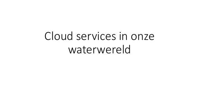 Cloud services in onze waterwereld
