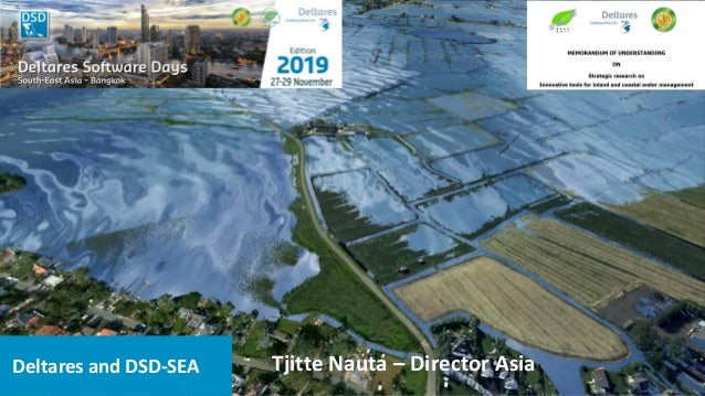 Tjitte Nauta – Director AsiaDeltares and DSD-SEA
