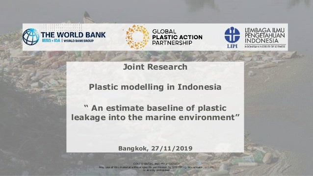 1 CONFIDENTIAL AND PROPRIETARY Any use of this material without specific permission by SYSTEMIQ, World Bank, or LIPI is st...