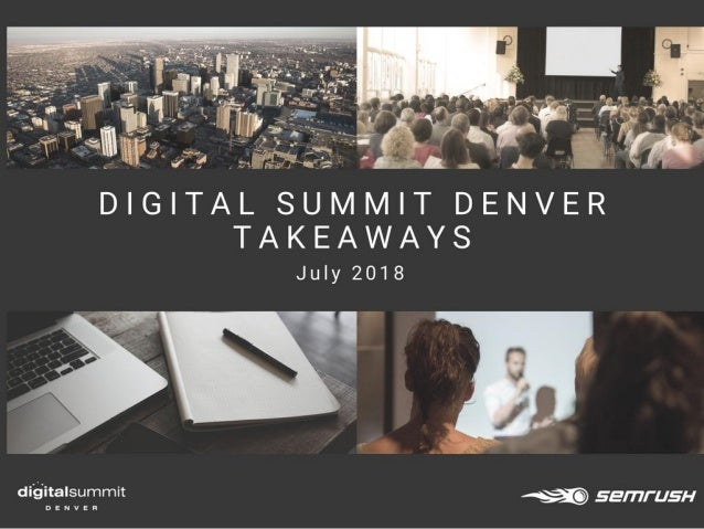 Digital Summit Denver — Top Takeaways