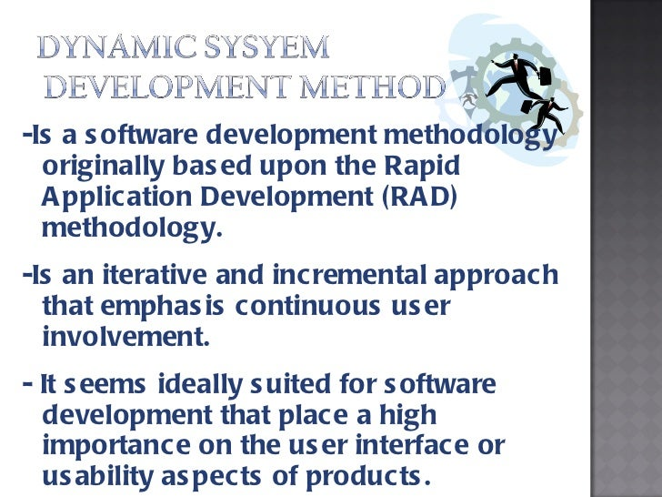 dynamic systems development method and methodology Structured systems analysis and design method definition - structured systems analysis and design methodology (ssadm) is a set of standards for systems.