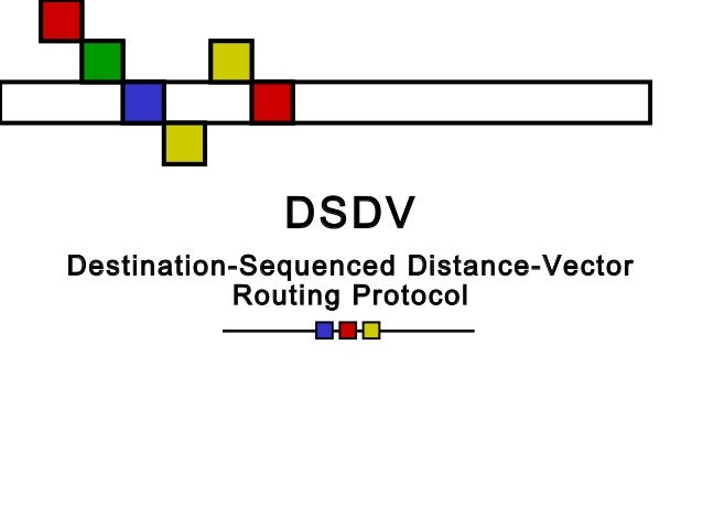 DSDV Destination-Sequenced Distance-Vector Routing Protocol