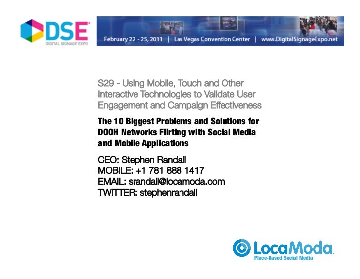 S29 - Using Mobile, Touch and Other                                 Interactive Technologies to Validate User             ...