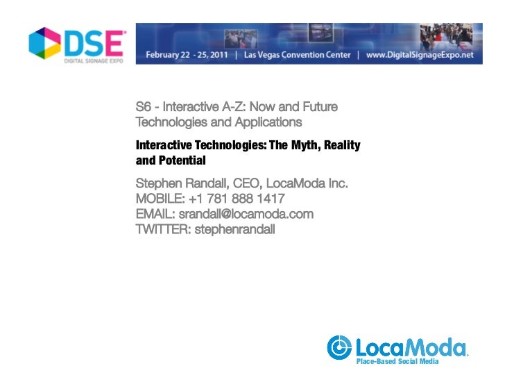 S6 - Interactive A-Z: Now and Future                                 Technologies and Applications                        ...