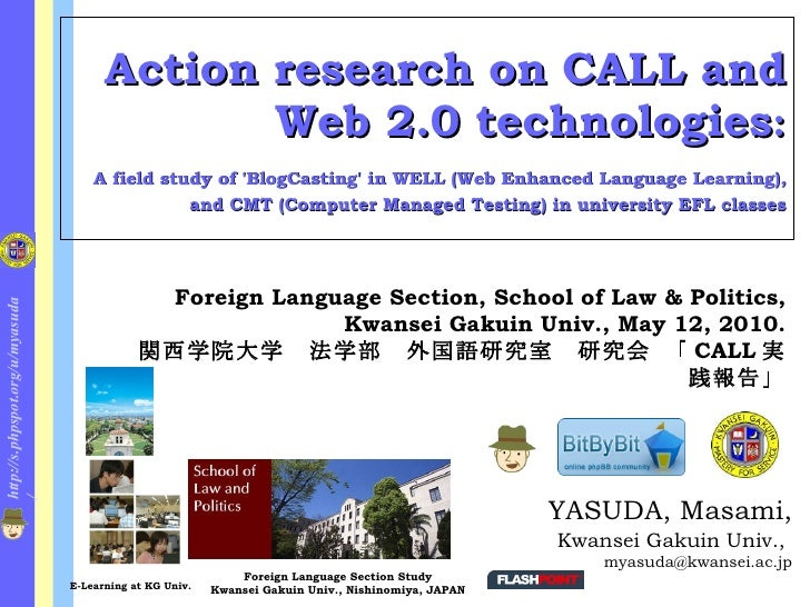 Action research on CALL and                                                Web 2.0 technologies:                          ...