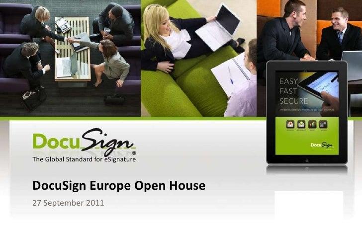 DocuSign Europe Open House<br />27 September 2011<br />