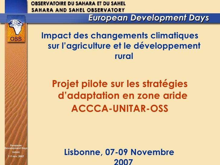 European Development Days  Impact des changements climatiques sur l'agriculture et le développement rural Projet pilote su...