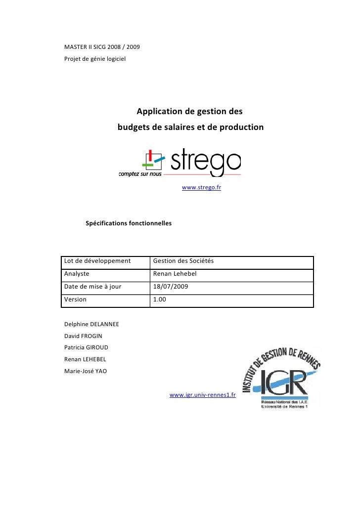 MASTER II SICG 2008 / 2009 Projet de génie logiciel                                Application de gestion des             ...