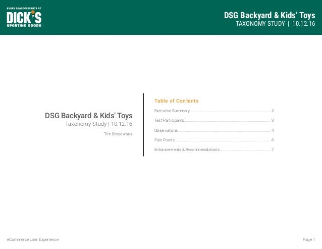 DSG Backyard & Kids' Toys TAXONOMY STUDY   10.12.16 Page 1eCommerce User Experience Table of Contents Executive Summary......