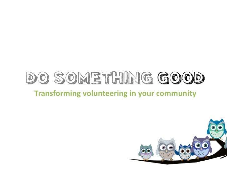 Transforming volunteering in your community