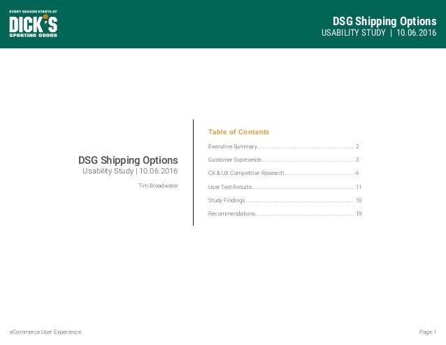DSG Shipping Options USABILITY STUDY | 10.06.2016 Page 1eCommerce User Experience Table of Contents Executive Summary........