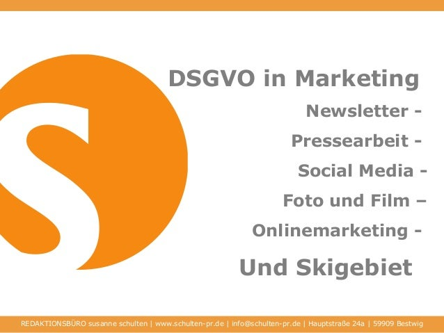 DSGVO in Marketing Newsletter - Pressearbeit - Social Media - Foto und Film – Onlinemarketing - Und Skigebiet REDAKTIONSBÜ...