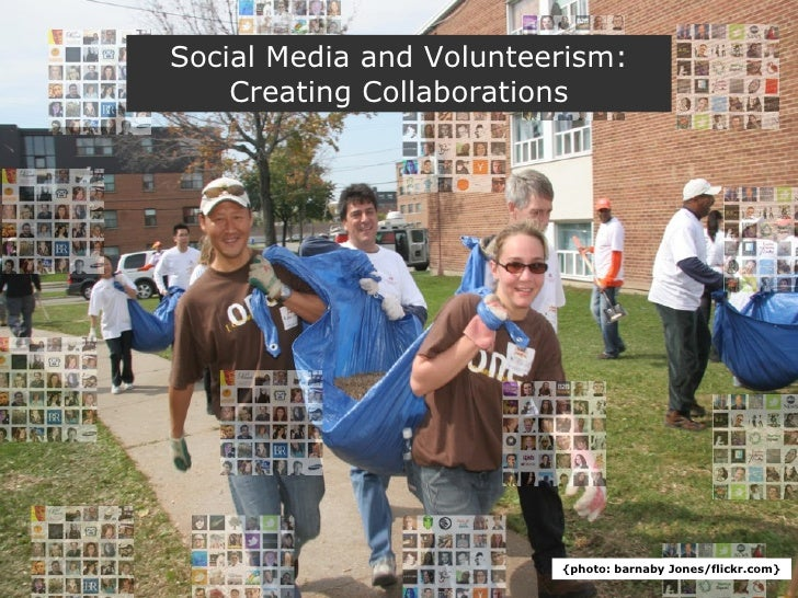 Title Social Media and Volunteerism: Creating Collaborations {photo: barnaby Jones/flickr.com}
