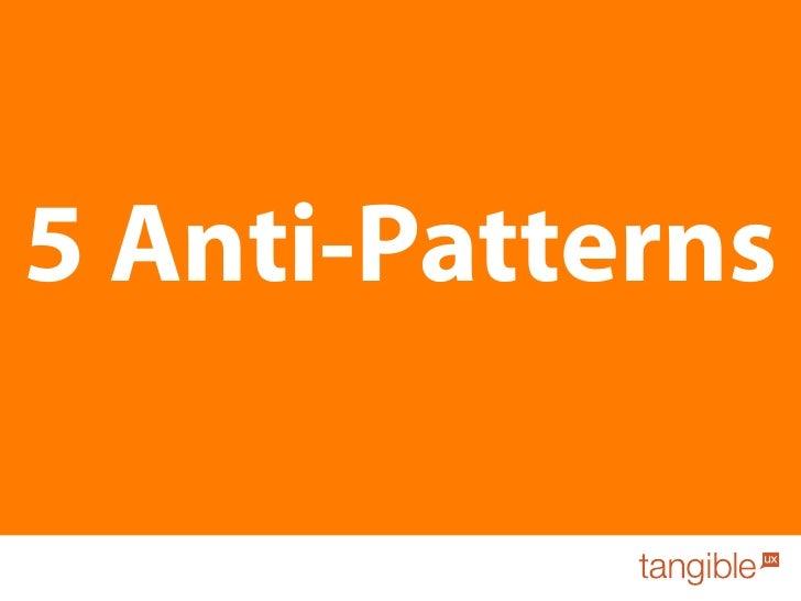 5 Anti-Patterns