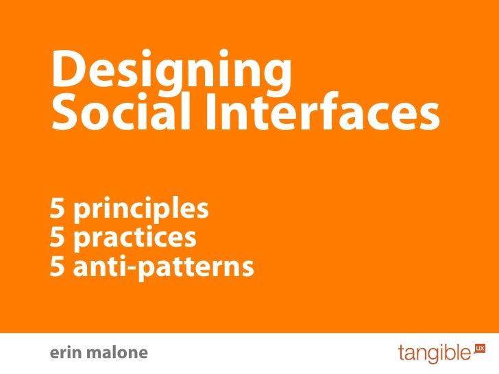 Designing Social Interfaces 5 principles 5 practices 5 anti-patterns  erin malone