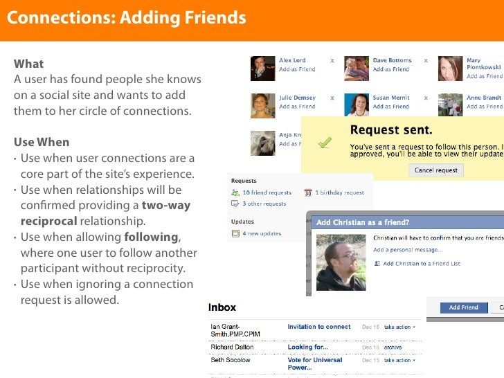 Connections: Adding Friends  What A user has found people she knows on a social site and wants to add them to her circle o...