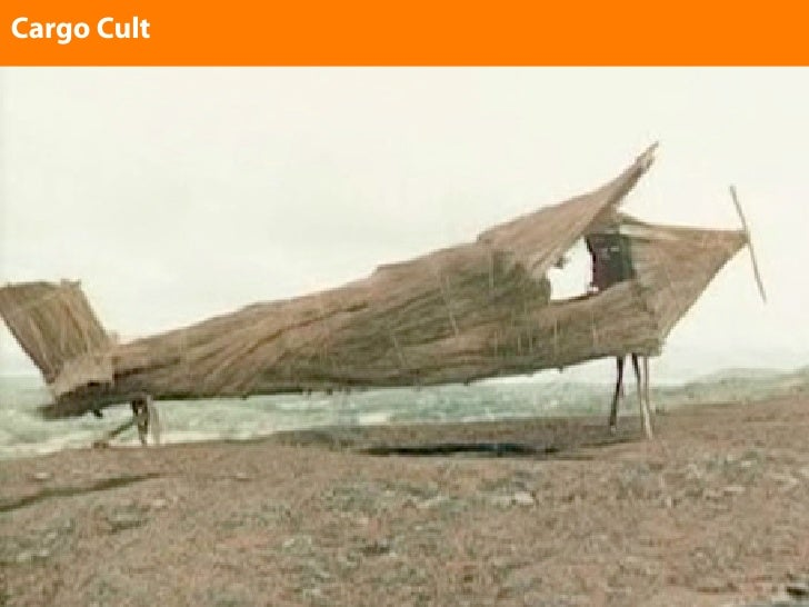 Cargo Cult Enter text here