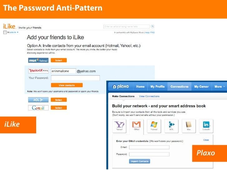 The Password Anti-Pattern     iLike                               Plaxo