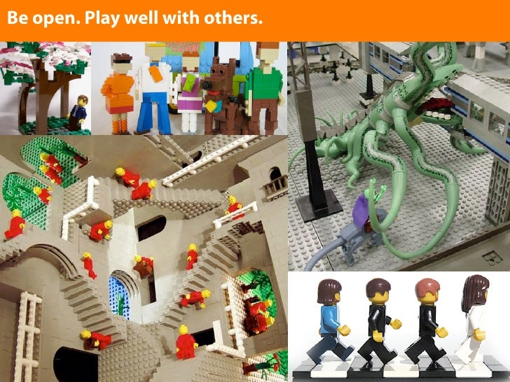 Be open. Play well with others. Enter text here