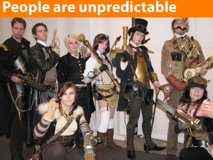 People are unpredictable Enter text here