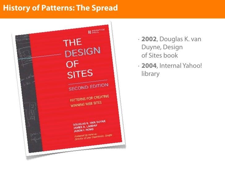 History of Patterns: The Spread                                     •   2002, Douglas K. van                              ...