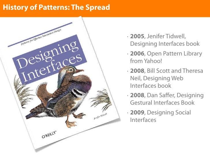 History of Patterns: The Spread                                     •   2005, Jenifer Tidwell,                            ...