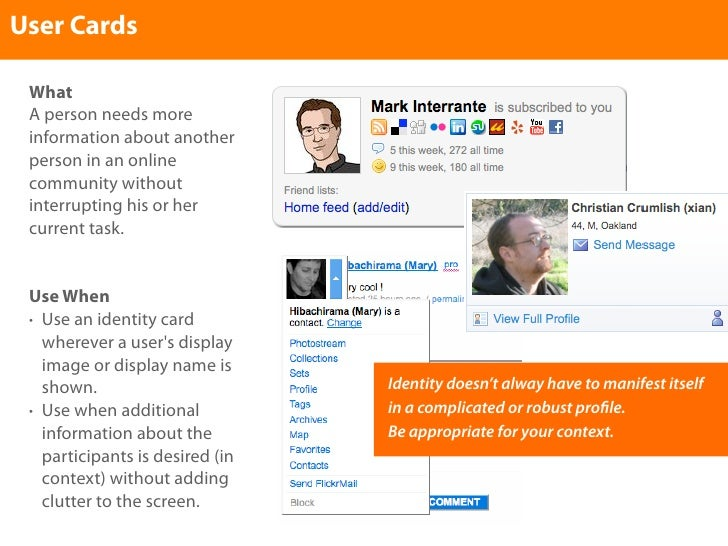 User Cards   What  A person needs more  information about another  person in an online  community without  interrupting hi...