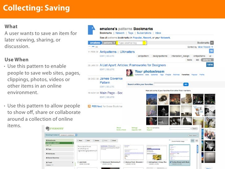 Collecting: Saving  What A user wants to save an item for later viewing, sharing, or discussion.   Use When • Use this pat...