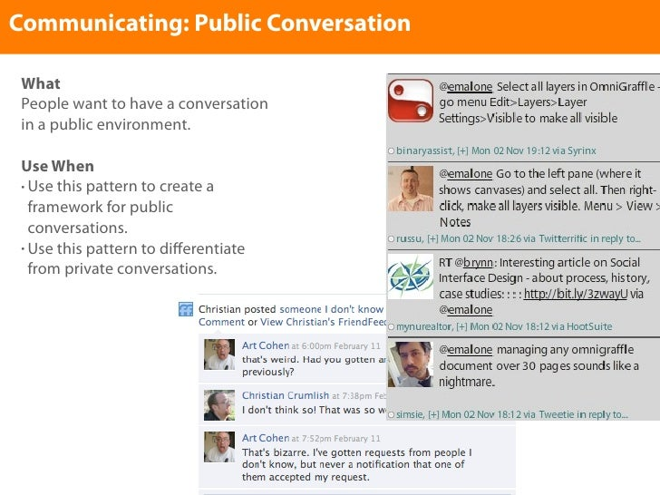 Communicating: Public Conversation   What  People want to have a conversation  in a public environment.   Use When  • Use ...