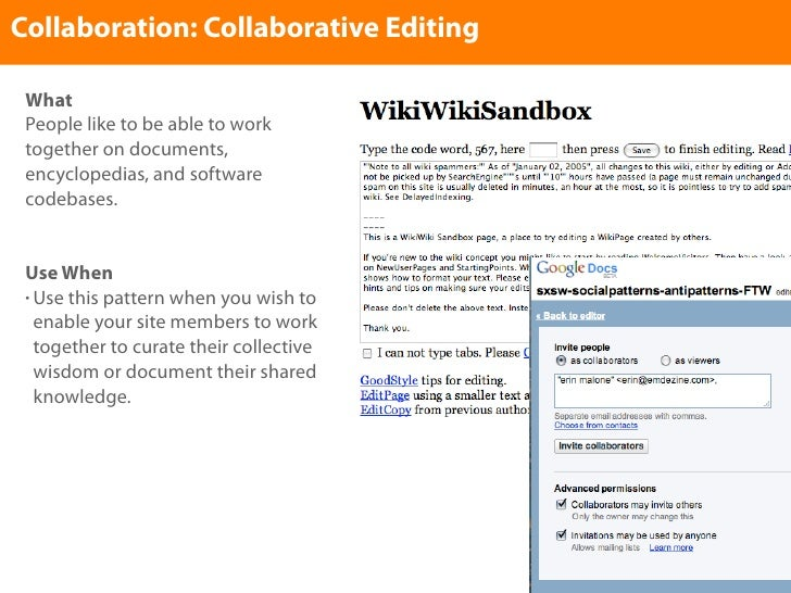 Collaboration: Collaborative Editing   What  People like to be able to work  together on documents,  encyclopedias, and so...