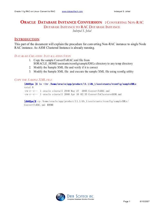 Oracle 11g RAC on Linux- Convert to RAC www.datasoftech.com Inderpal S. Johal Page 1 8/10/2007 OORRAACCLLEE DDAATTAABBAASS...