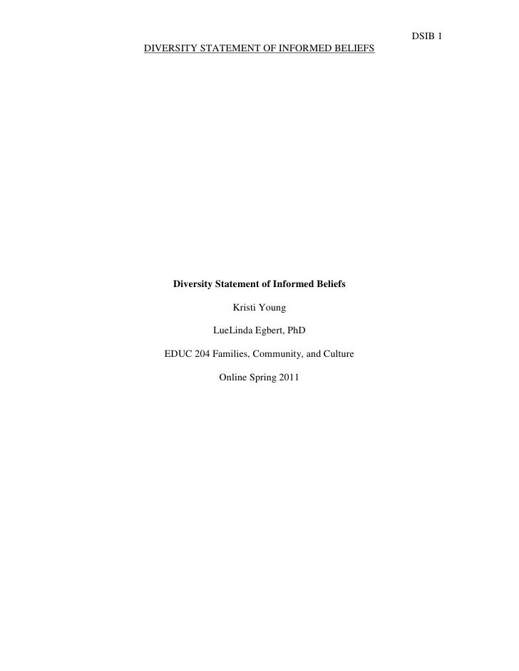 DSIB 1DIVERSITY STATEMENT OF INFORMED BELIEFS    Diversity Statement of Informed Beliefs                 Kristi Young     ...