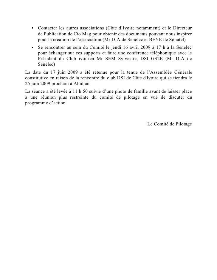    Contacter les autres associations (Côte d'Ivoire notamment) et le Directeur        de Publication de Cio Mag pour obte...